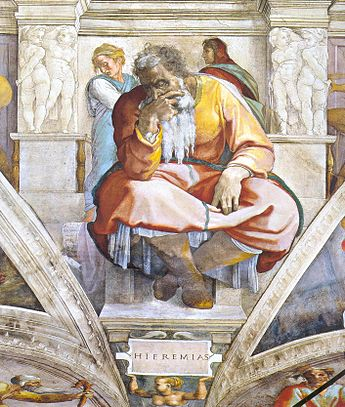 "Michael the Archangel might look down from heaven, to see Jeremiah the crying Prophet, painted by Michelangelo as one of the greatest prophets to ever live and see the corruption in the ""Church/Civil Government of the World in Jerusalem in his day, as Babylon was pounding down the Walls of Jerusalem with seige ramps throwing rocks, that would send the Children of Church, to Babylon, like Daniel and the Three Hebrew Sons."